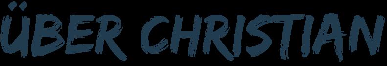 Über Christian